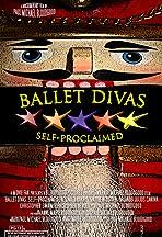 Ballet Divas: Self-Proclaimed