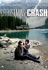 Christmas Crash(2009) Poster - Movie Forum, Cast, Reviews