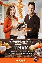 Pumpkin Pie Wars(2016) Poster - Movie Forum, Cast, Reviews
