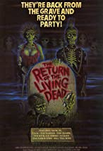 Primary image for The Return of the Living Dead