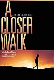 A Closer Walk Poster