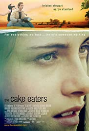 The Cake Eaters(2007) Poster - Movie Forum, Cast, Reviews