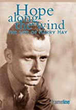 Hope Along the Wind: The Life of Harry Hay