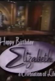 Happy Birthday Elizabeth: A Celebration of Life Poster