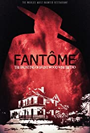 FANTÔME: The Haunting of Brentwood Wine Bistro Poster