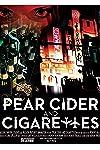 Pear Cider and Cigarettes (2016)