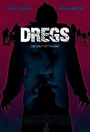 Dregs Poster