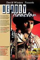 Deadly Reactor (1989) Poster
