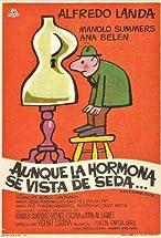 Primary image for Aunque la hormona se vista de seda...
