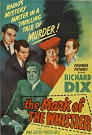 The Mark of the Whistler(1944) Poster - Movie Forum, Cast, Reviews