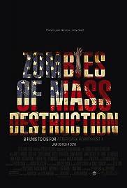 ZMD: Zombies of Mass Destruction Poster