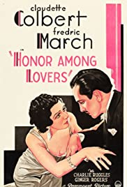 Honor Among Lovers (1931) Poster - Movie Forum, Cast, Reviews
