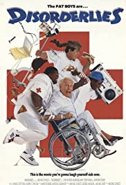 Disorderlies Poster