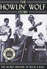 The Howlin' Wolf Story(2003) Poster - Movie Forum, Cast, Reviews