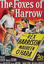 The Foxes of Harrow(1947) Poster - Movie Forum, Cast, Reviews