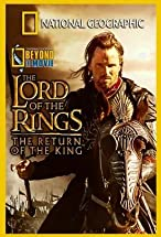 Primary image for National Geographic: Beyond the Movie - The Lord of the Rings: Return of the King