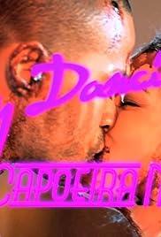 Dirty Dancing 3: Capoeira Nights Poster