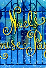 Noel's House Party Poster
