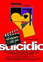El amor es un suicidio