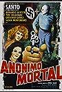 Santo en Anónimo mortal