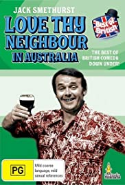 Love Thy Neighbour in Australia Poster