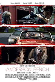 Anderson Bench(2016) Poster - Movie Forum, Cast, Reviews