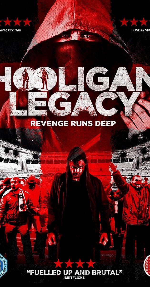 hooligan legacy 2016 imdb. Black Bedroom Furniture Sets. Home Design Ideas