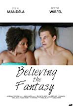Believing the Fantasy