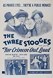 For Crimin' Out Loud Poster