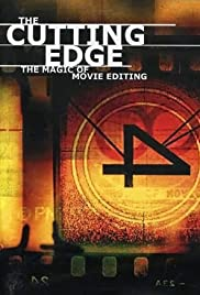 The Cutting Edge: The Magic of Movie Editing Poster