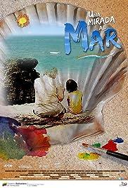 Una Mirada al Mar Poster