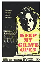 Keep My Grave Open