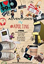 Adventures in #Adulting