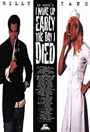 I Woke Up Early the Day I Died(1998) Poster - Movie Forum, Cast, Reviews