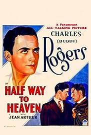 Half Way to Heaven Poster