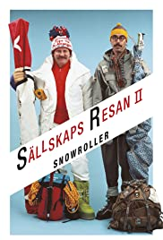 Snowroller - Sällskapsresan II (1985) Poster - Movie Forum, Cast, Reviews