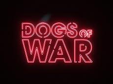 Dogs of War - Official Teaser Trailer
