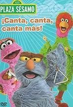 Plaza Sésamo: Canta, canta, canta más!