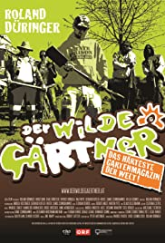 Der wilde Gärtner Poster
