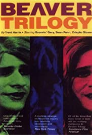 The Beaver Trilogy(2000) Poster - Movie Forum, Cast, Reviews