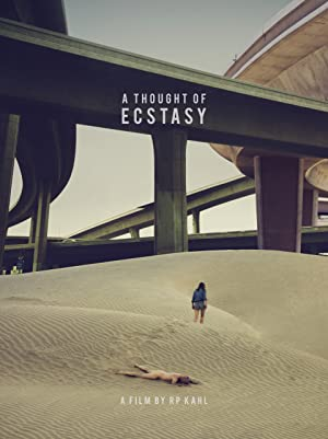 Movie A Thought of Ecstasy (2017)
