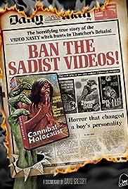Ban the Sadist Videos! Poster