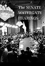 The Senate Watergate Hearings