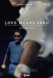 Love Means Zero Poster