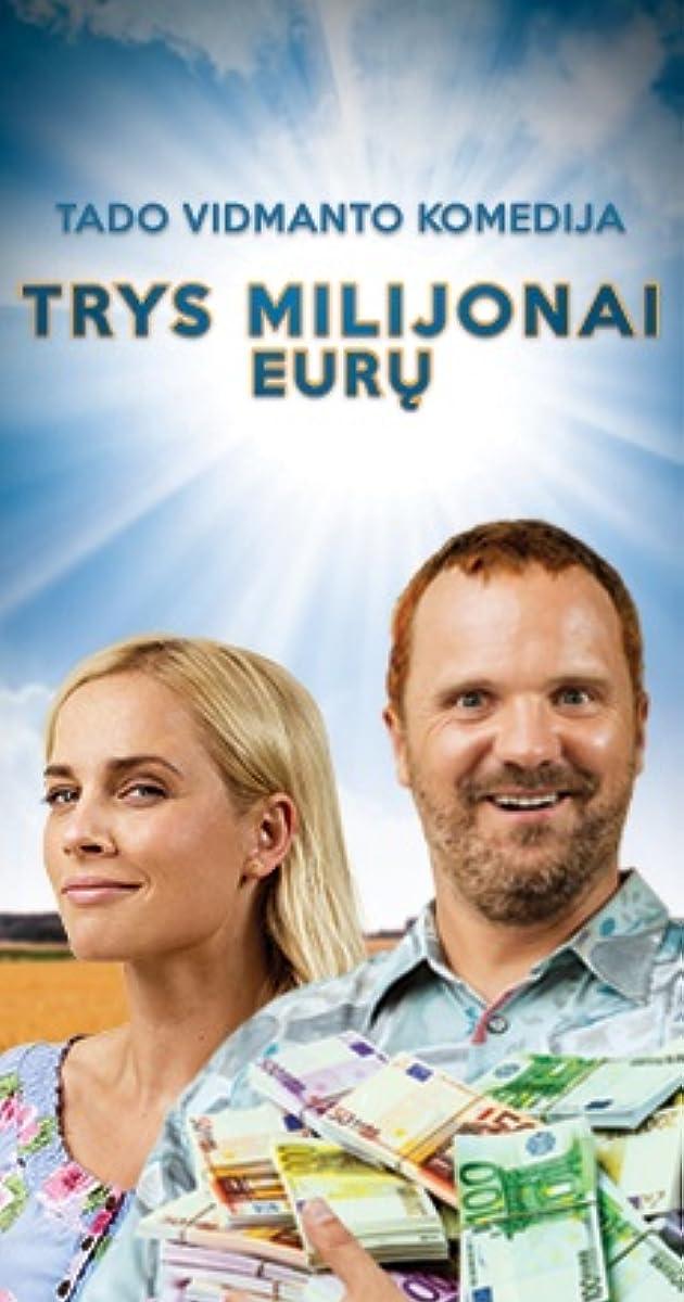 Trys Milijonai Euru (2018)