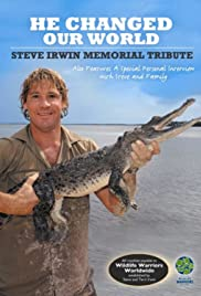 Steve Irwin: He Changed Our World Poster