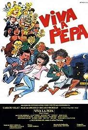 ¡Viva la Pepa! Poster