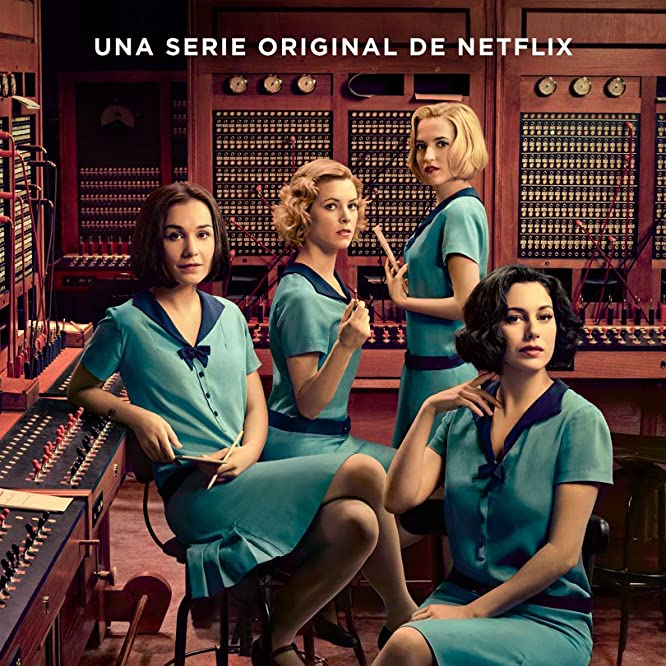 Blanca Suárez, Nadia de Santiago, Maggie Civantos, and Ana Fernández in Las chicas del cable (2017)