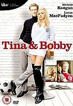 Tina and Bobby