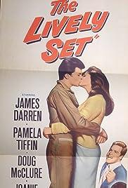 The Lively Set(1964) Poster - Movie Forum, Cast, Reviews